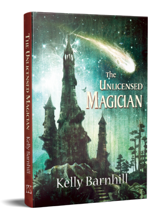 The Unlicensed Magician [Hardcover] by Kelly Barnhill